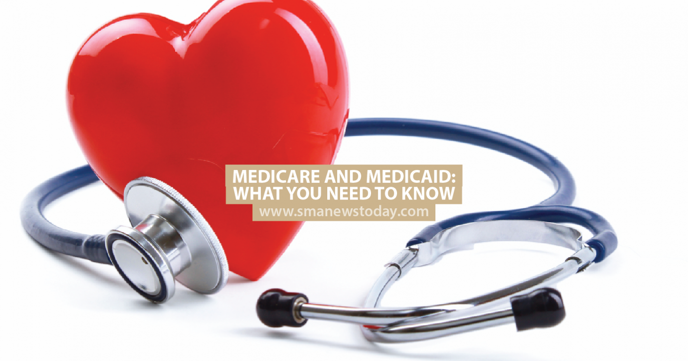 Medicare and Medicaid: What You Need to Know - SMA News Today