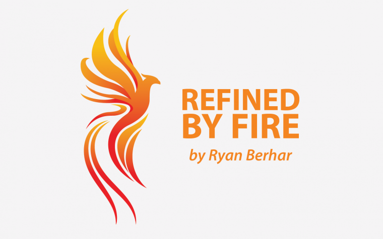 Refined By Fire Ryan Berhar, delays, bad